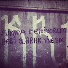I'm not saying do not shoot, shoot as an hobby Street Graffiti, Mood, Humor, Sayings, Work Hard, Istanbul, Revolution, Turkey, Country