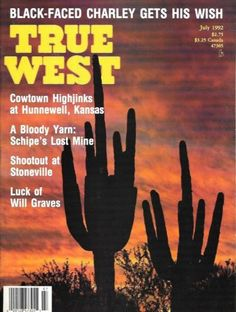 True-West-July-1992-Hunnewell-Kansas-Schipe-Mine-Stoneville-Montana-Shoot-Out