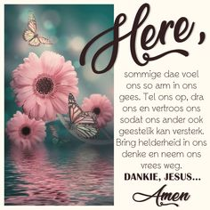 Angel Prayers, Goeie More, Afrikaans Quotes, Good Morning Wishes, Christianity, Amen, Bible, Biblia, The Bible