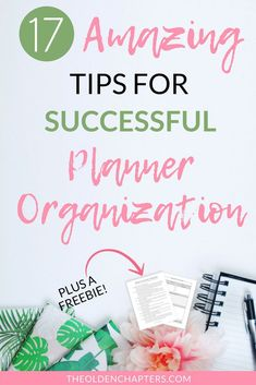 17 Tips for Successful Planner Organization - The Olden Chapters - The best personal planner organization ideas and tips to help you begin organizing your daily life - #