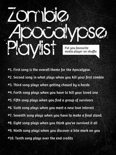 Your Zombie Apocalypse Playlist Zombies kill, music saves: what songs will keep you alive?