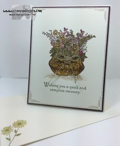 Home Free, Get Well, Your Cards, I Card, Stampin Up, Card Ideas, Stamps, Card Making, Basket