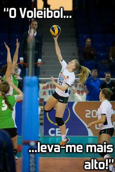 Volleyball makes you reach higher!