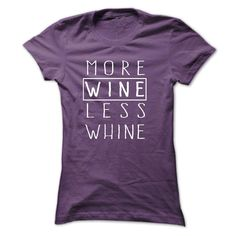 More wine less whine AC T-Shirts, Hoodies. SHOPPING NOW ==► https://www.sunfrog.com/Drinking/More-wine-less-whine-AC-Ladies.html?id=41382