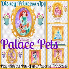 Disney Princess PALACE PETS: Your Daughter Will Love This App! You will love that it is FREE!