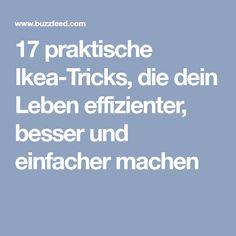 17 praktische Ikea-Tricks, die dein Leben effizienter, besser und einfacher machen