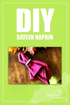DIY SATEEN NAPKIN