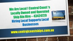 Central Coast Skips - Local Owned and Operated Skip Bin Hire . Supporting Local Business #skip#bins#Central#Coast