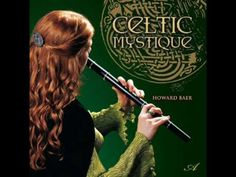 Celtic Mystic 09 Highland dance Discover the magic of the celtic music....get ready for a deep meditation