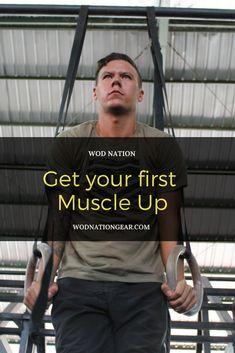 Get Your First Muscle Up #crossfit