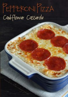 pepperoni pizza cauliflower casserole 2