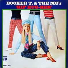 'Hip Hug-Her' Booker T. & the MGs Stax ST-717 1967