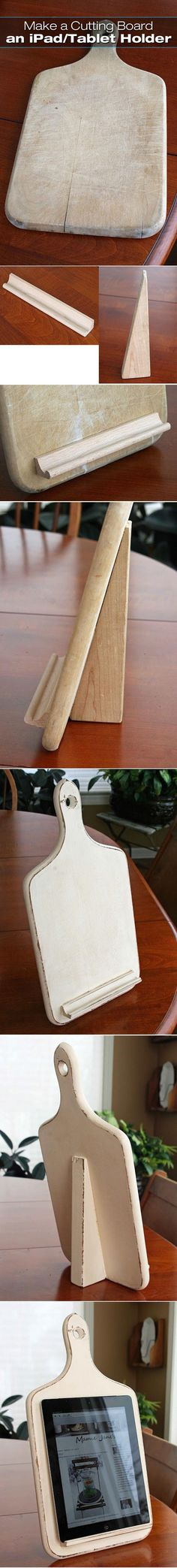How to Make an iPad/Tablet Stand with a Cutting Board - DIY for Life. BRILLIANT!