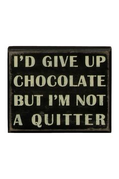 Give Up Chocolate Box Sign on @HauteLook