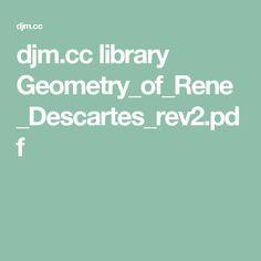 djm.cc library Geometry_of_Rene_Descartes_rev2.pdf