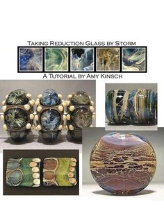 Taking Reduction Glass by Storm - Lampwork Tutorial by Amy Kinsch