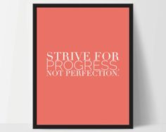 Instant Download Strive for Progress Not Perfection Art