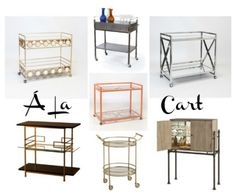 (L to R, Top to Bottom): Our Worlds Away Carr Bar Cart- Gold Leaf, our #Industrial Bar Cart, Gerard Bar Cart by Worlds Away, Orange Hampton Bar Cart by #WorldsAway, Dorchester Bar Table in Brass by #ArteriorsHome, Arteriors Home Wade Bar Cart in Gold, and Arteriors Home Solomon Bar Cabinet with Iron Stand.  #MakeItGray #CGH
