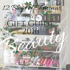 Gift Guide 2016: Beauty and Skincare