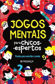 Livros Junior e Juvenil: Passatempo: Jogos Mentais para Chicos-Espertos - P...