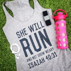 She Will RUN & Not Grow Weary Fitted Tri-blend Scripture Tank in Heather Grey / White.....Gym Tank, Graphic t-shirt, Workout Tank by weekendUP on Etsy https://www.etsy.com/listing/236984351/she-will-run-not-grow-weary-fitted-tri