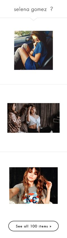 """selena gomez  ♡"" by prettyclips ❤ liked on Polyvore featuring prettyclipscollections, selena gomez and instagram"