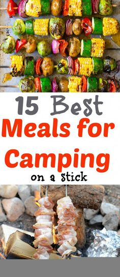 Food for Camping - 15 Camping Food On A Stick Recipes 15 Camping Meal Recipes that are perfect to cook over the campfire or on the grill. Breakfast, lunch, and dinner food that is cooked on a stick or skewer. - Its fun cooking for the Camping M Table Camping, Tent Camping, Camping Trailers, Camping Outdoors, Camping Cabins, Camping Menu, Backpack Camping, Beach Camping, Camping Essentials