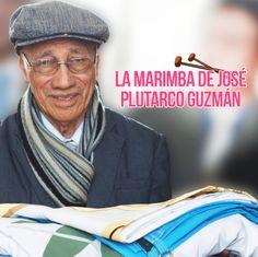 José Plutarco Guzmán, un auténtico representante de la marimba de Guatemala. Conoce su historia. #Guatemala #Marimba #Institucional #BancoIndustrial