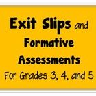 15 Exit Slips and Formative Assessments for your 3rd, 4th, or 5th grade classroom!Inside, you will find:Student Self-AssessmentsThink and W...