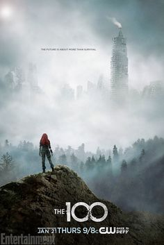 The 100's first season 3 poster shows even more post-apocalyptic Earth | EW.com