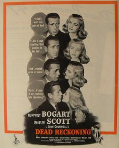1950s Magazine Advertisement MOVIE VINTAGE CINEMA Humphrey Bogart DEAD RECKONING Lizabeth Scott