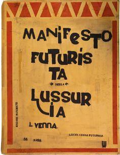 Lucio Venna Landsmann (1897-1974), 1913, Manifesto Futurista della Lussur ia Lucio Venna Futurista, Edizioni Futuriste, (Futurist Manifesto of Lust. L. Venna. Lucio Venna futurist. Futurist editions). #ItaliaFuturista #Futurism #ItalianFuturism