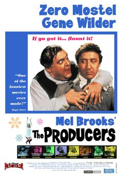 """""""The Producers"""" (1968) — No one can touch Zero Mostel.  Brilliant comedy.  Maybe the absolute best."""