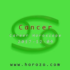 Cancer Career horoscope for 2017-12-09: Some things you just have to know. You're thinking about different energy levels, and you can't help but compare yourself to others in the office. If you're wondering if you come up short, it's really no contest..cancer