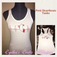Custom Made Perú Heartbeats Tanks  #peru #heartbeats #tanks #marcaperu #verano #summer #peruanos #peruvians #cynthiascraftsinvirginia