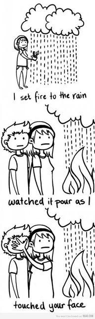 Fire to the Rain- Adele