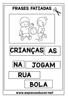 ATIVIDADES PARA ALFABETIZAÇÃO OU 1º ANO: FRASES FATIADAS ILUSTRADAS - ESPAÇO EDUCAR Sistema Solar, Classroom Activities, Professor, Education, Html, Anime, Writing Activities, Abc Centers, Sentence Writing