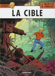 Lefranc, tome 11 : La cible de Gilles Chaillet https://www.amazon.fr/dp/2203314117/ref=cm_sw_r_pi_dp_x_4Cvoyb8SYCS91   Bandes dessinées   Pinterest