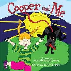 Cooper and Me children's Book by Monique and Alexa Peters