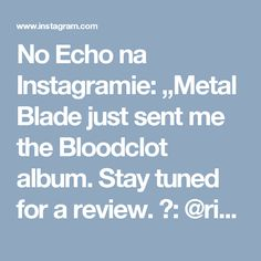 """No Echo na Instagramie: """"Metal Blade just sent me the Bloodclot album. Stay tuned for a review. 📸: @rickrodneyphoto #bloodclot #cromags #murphyslaw #wastedyouth…"""""""