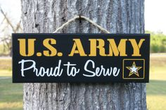 """""""Proud to Serve ~ US ARMY""""  Military sign by KRCustomWoodcrafts"""