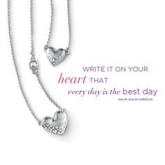 """""""Write it on your heart that every day is the best day in the year.""""    -Ralph Waldo Emerson"""