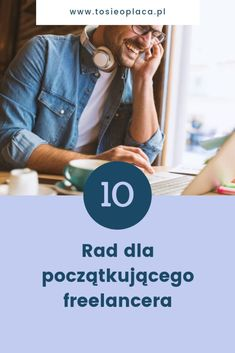 10 rad dla początkującego freelancera   To się opłaca! Copywriter, Home Hacks, Hand Lettering, Business, Tips, Money, Household Tips, Handwriting, Store