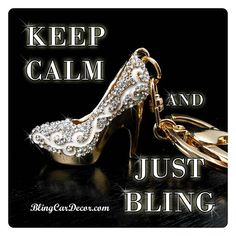 Keep Calm & Just Bling it with Dazzling Diva Stiletto Purse Charms & Keychains by www.BlingCarDecor.com. Now on Sale! #blingcardecor #blingit #keychain #keepcalm #quotes #divabling #pursecharm #fashion