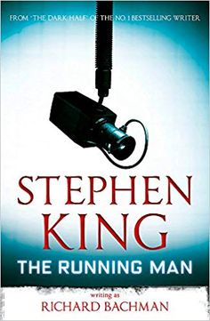 Buy The Running Man by Stephen King at Mighty Ape NZ. It's not just a game when you're running for your life. Every night they tuned in to the nation's favourite prime-time TV game show. The Running Man Book, James Herbert, Stephen King Books, Tv Show Games, King Richard, Just A Game, The Eighth Day, Prime Time, Latest Books