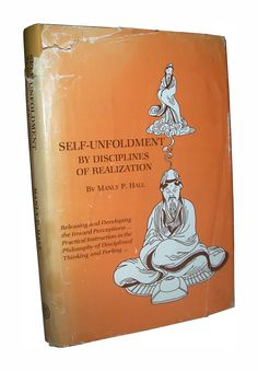 Self Unfoldment By Disciplines of Realization Manly P. Books To Read, My Books, Magick Book, Occult Books, Knowledge And Wisdom, English Book, Cool Books, Mystique, Freemasonry