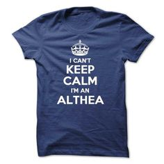 I cant keep calm Im an ALTHEA - #plaid shirt #hipster sweatshirt. LIMITED TIME PRICE => https://www.sunfrog.com/Names/I-cant-keep-calm-Im-an-ALTHEA.html?68278