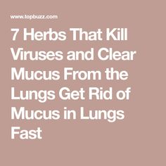 how to get rid of mucus in lungs fast