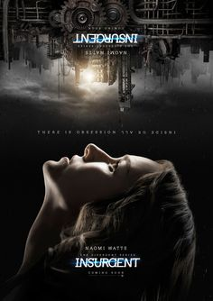 The New Motion Posters For 'Insurgent' Are The Coolest Things We've Seen This Week!: Photo Have you seen the new animated posters for Insurgent? Featuring Shailene Woodley (Tris), Theo James (Four), Naomi Watts (Evelyn), Kate Winslet… Naomi Watts, Divergent Fandom, Divergent Trilogy, Veronica Roth, Shailene Woodley, Theo James, Kate Winslet, Tris E Quatro, Motion Poster