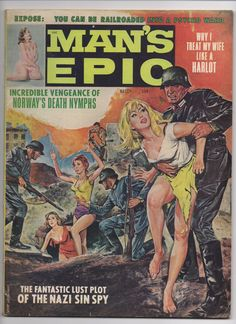 Man's Epic Magazine Vol. 5 #2 March 1967. The book is missing one page, another page has about 3/4 of the page cut away, and a third page is loose. The pages are cream colored with some browning, but not brittle. | eBay!